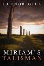 MiriamsTalisman_cover1400 (2)